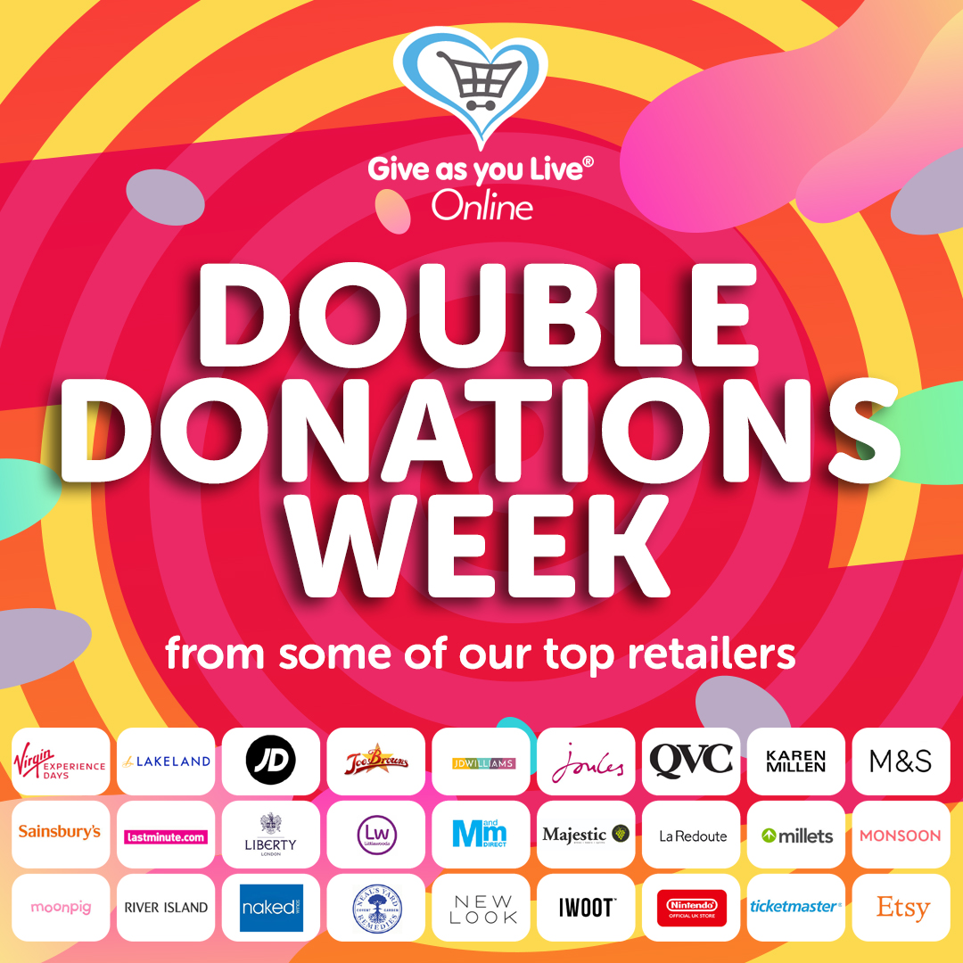 Double Donations Week from some of our top retailers
