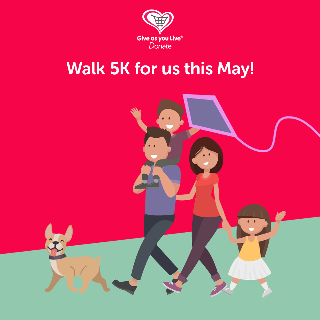 Walk 5k for us this May